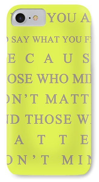 Be Who You Are Phone Case by Georgia Fowler