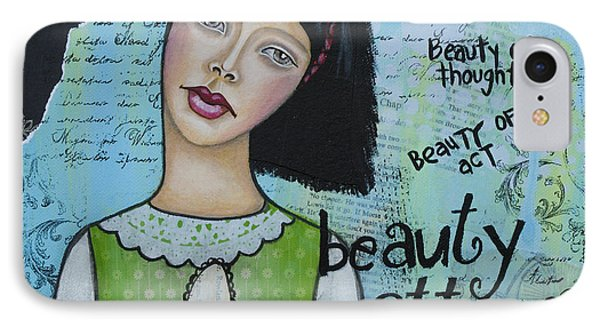 IPhone Case featuring the mixed media Beauty Matters Most - Inspirational Mixed Media Folk Art by Stanka Vukelic