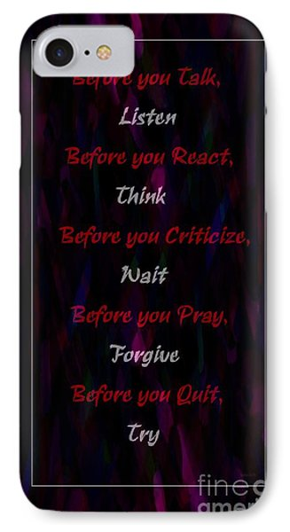 Before Doing Anything IPhone Case by Barbara Griffin