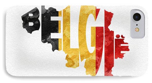 Belgium Typographic Map Flag IPhone Case by Ayse Deniz