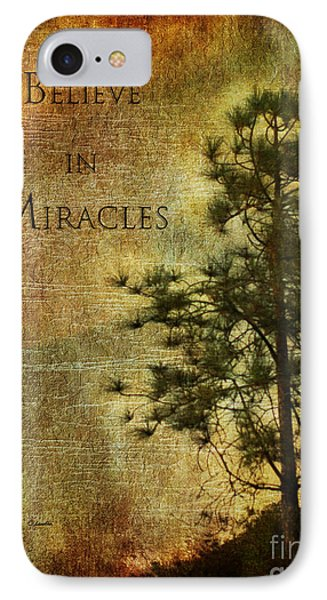 Believe In Miracles - With Text IPhone Case by Claudia Ellis