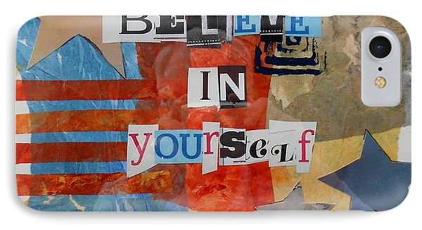 Believe In Yourself IPhone Case