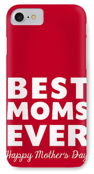Best Moms Card- Red- Two Moms Mother's Day Card IPhone Case by Linda Woods