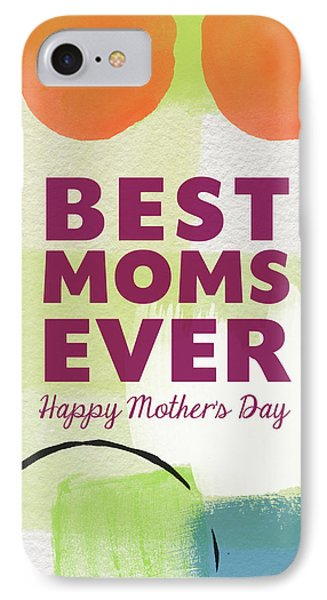 Best Moms Card- Two Moms Greeting Card IPhone Case by Linda Woods