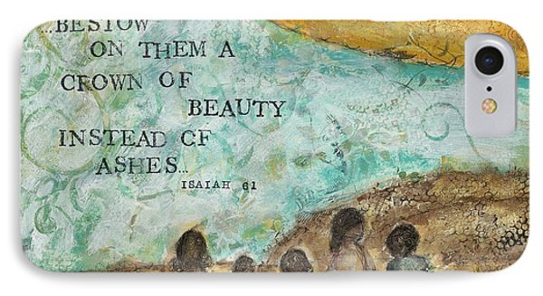 Bestow A Crown Of Beauty IPhone Case by Kirsten Reed