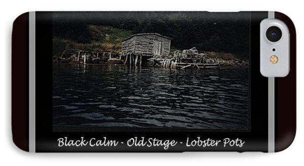 Black Calm - Old Stage - Lobster Pots Phone Case by Barbara Griffin