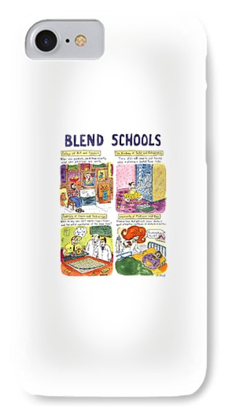 Blend Schools IPhone Case by Roz Chast
