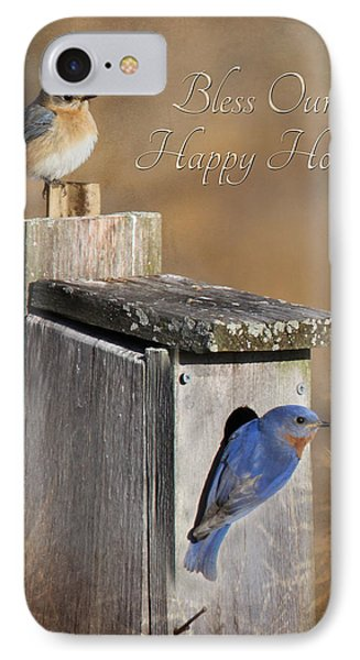 Bless Our Happy Home Phone Case by Lori Deiter