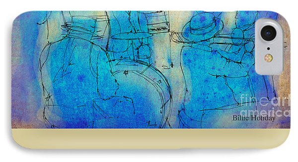 Blue Jazz - Bille Holiday Quote IPhone Case by Pablo Franchi