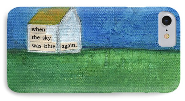 Blue Sky Again IPhone Case by Linda Woods