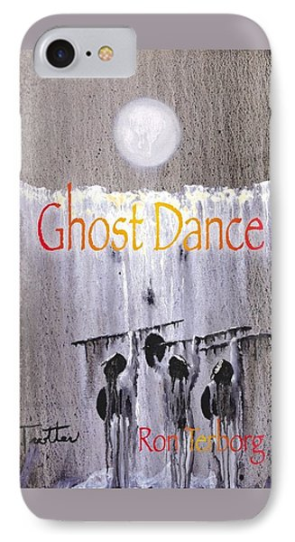 Book Cover Ghost Dance By Ron Terborg  My Painting Phone Case by Patrick Trotter