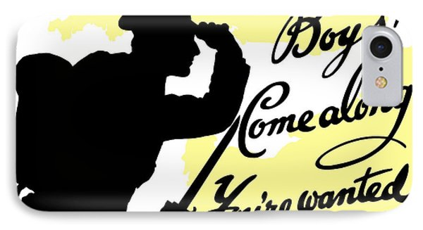 Boys Come Along You're Wanted Phone Case by War Is Hell Store