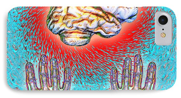 Brain And Hands Energy IPhone Case by Dennis D. Potokar