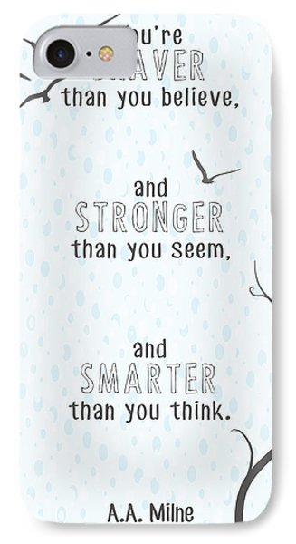 Braver Stronger Smarter IPhone Case