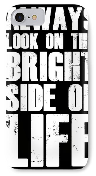 Bright Side Of Life Poster Poster Black IPhone Case