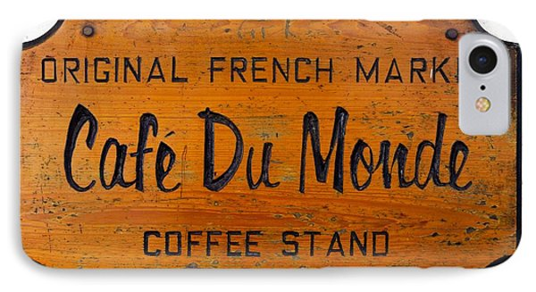 Cafe Du Monde Sign In New Orleans Louisiana IPhone Case