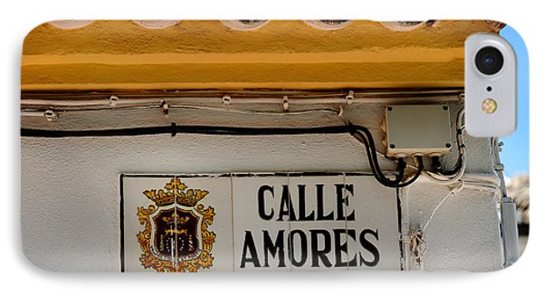 Calle Amores. Streets Of Ronda. Spain IPhone Case by Jenny Rainbow