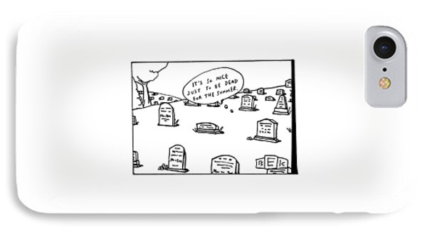 Captionless. In The Middle Of A Cemetery IPhone Case by Bruce Eric Kaplan