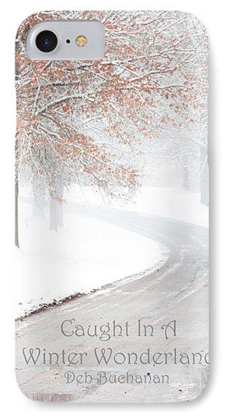 Caught In A Winter Wonderland IPhone Case
