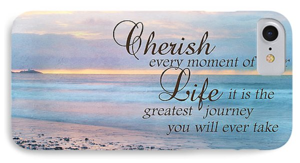 Cherish Life IPhone Case by Lori Deiter