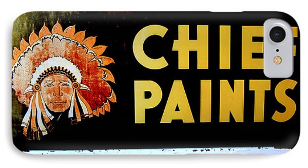Chief Paints Sign IPhone Case by Karyn Robinson