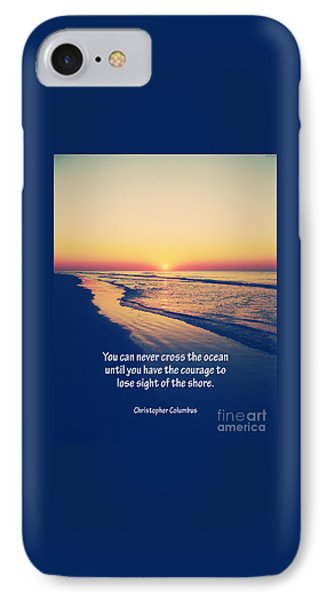 Christopher Columbus Quote IPhone Case by Phil Perkins