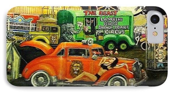 Circus Backlot Freak Show Painting IPhone Case by Larry E Lamb