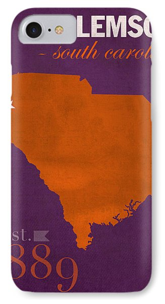 Clemson University Tigers College Town South Carolina State Map Poster Series No 030 IPhone 7 Case by Design Turnpike