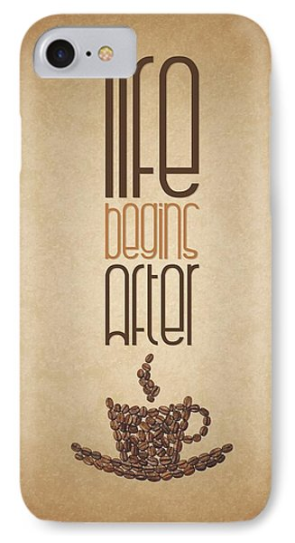 Coffee Quotes Poster IPhone Case