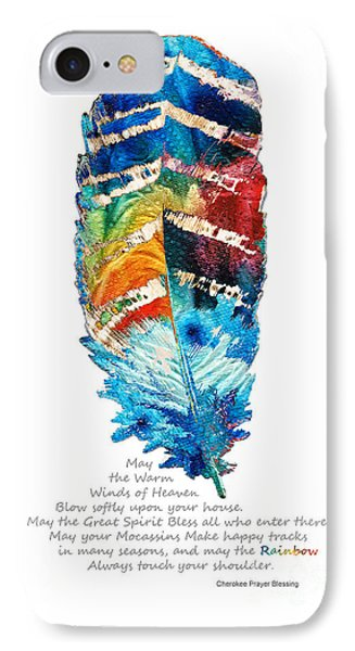 Colorful Feather Art - Cherokee Blessing - By Sharon Cummings IPhone Case by Sharon Cummings