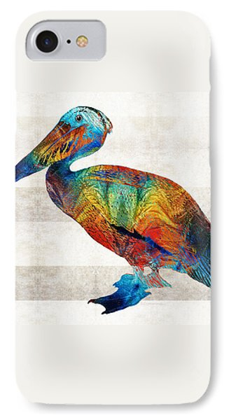 Colorful Pelican Art By Sharon Cummings IPhone 7 Case by Sharon Cummings