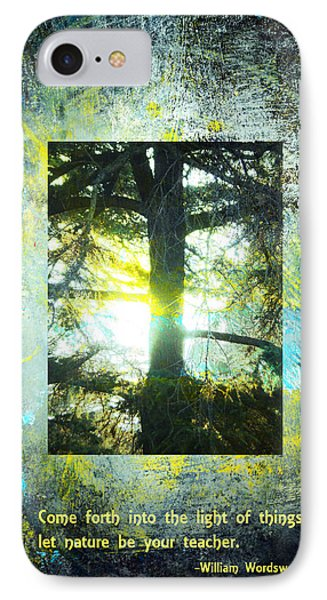 Come Into The Light With Nature IPhone Case