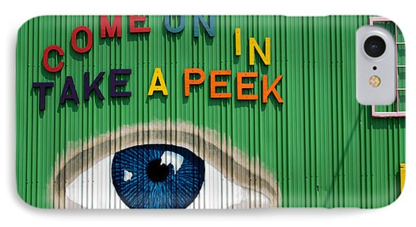Come On In Take A Peek IPhone Case