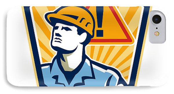 Contractor Construction Worker Caution Sign Retro Phone Case by Aloysius Patrimonio