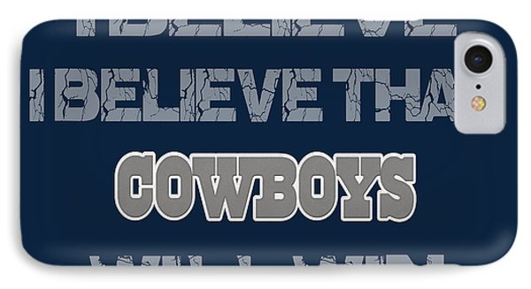 Dallas Cowboys I Believe IPhone Case