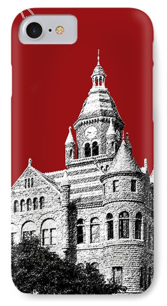 Dallas Skyline Old Red Courthouse - Dark Red IPhone 7 Case by DB Artist