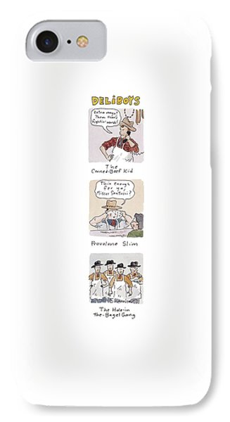 Deliboys 'extra Mayo?  Them Thar's Fightin' IPhone Case by Danny Shanahan