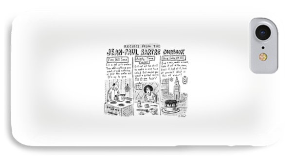Descriptions Of Jean-paul Sartre Cookbook Recipes IPhone Case by Roz Chast