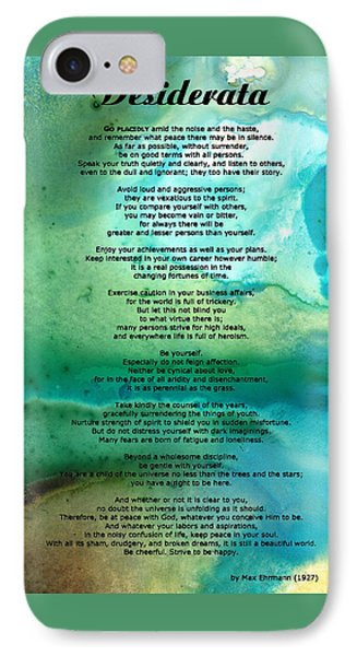 Desiderata 2 - Words Of Wisdom IPhone 7 Case by Sharon Cummings
