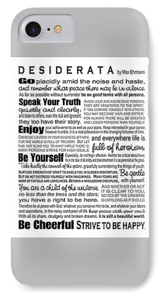 IPhone Case featuring the digital art Desiderata - Black On White by Ginny Gaura