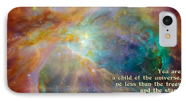 IPhone Case featuring the digital art Desiderata - Child Of The Universe - Space by Ginny Gaura