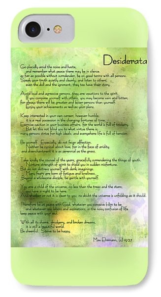 Desiderata - Inspirational Poem IPhone Case by Ella Kaye Dickey