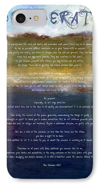 Desiderata Lll IPhone Case by Michelle Calkins