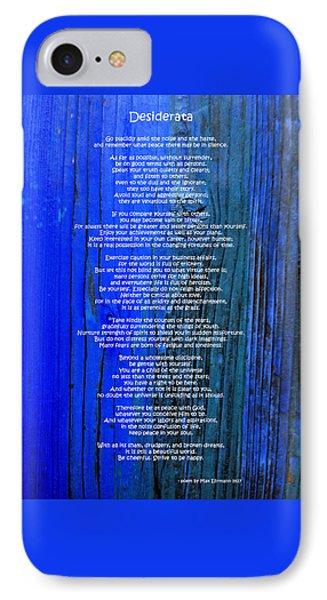 Desiderata On Blue Phone Case by Leena Pekkalainen