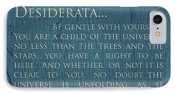 Desiderata On Canvas IPhone Case by Dan Sproul