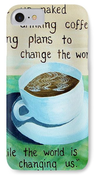 Dmb Coffee Song Lyric Art IPhone Case by Michelle Eshleman