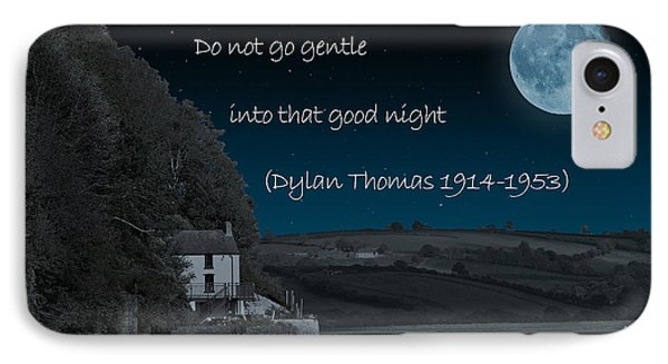 Do Not Go Gentle IPhone Case by Steve Purnell