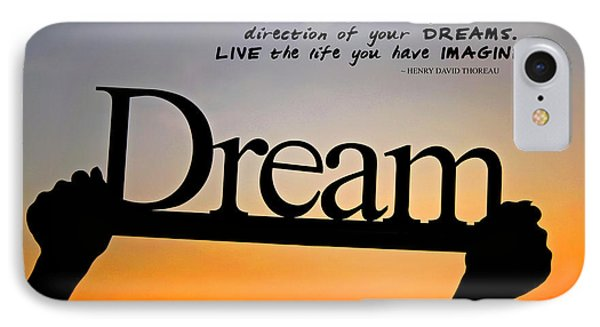 Dream - Inspirational Quote IPhone Case