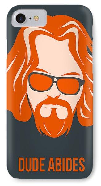 Dude Abides Orange Poster IPhone Case by Naxart Studio