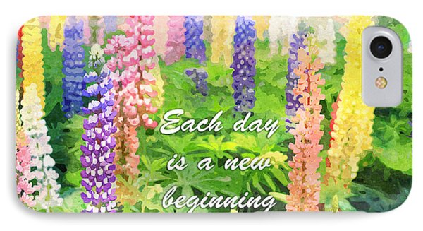 Each Day Is A New Beginning Colorful Lupine Flowers IPhone Case by Beverly Claire Kaiya
